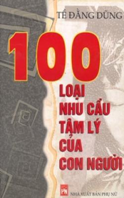 100 Nhu Cầu Tâm Lý Con Người