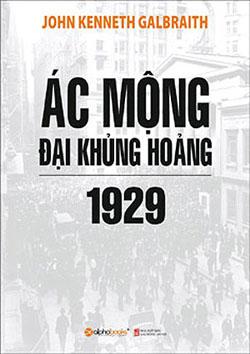 Ác mộng đại khủng hoảng 1929