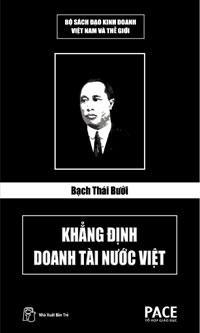 Bạch Thái Bưởi - Khẳng định doanh tài nước Việt