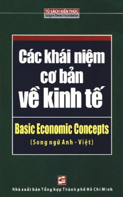 Các Khái Niệm Cơ Bản Về Kinh Tế - Song Ngữ Anh – Việt