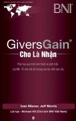 Givers Gain - Cho Là Nhận