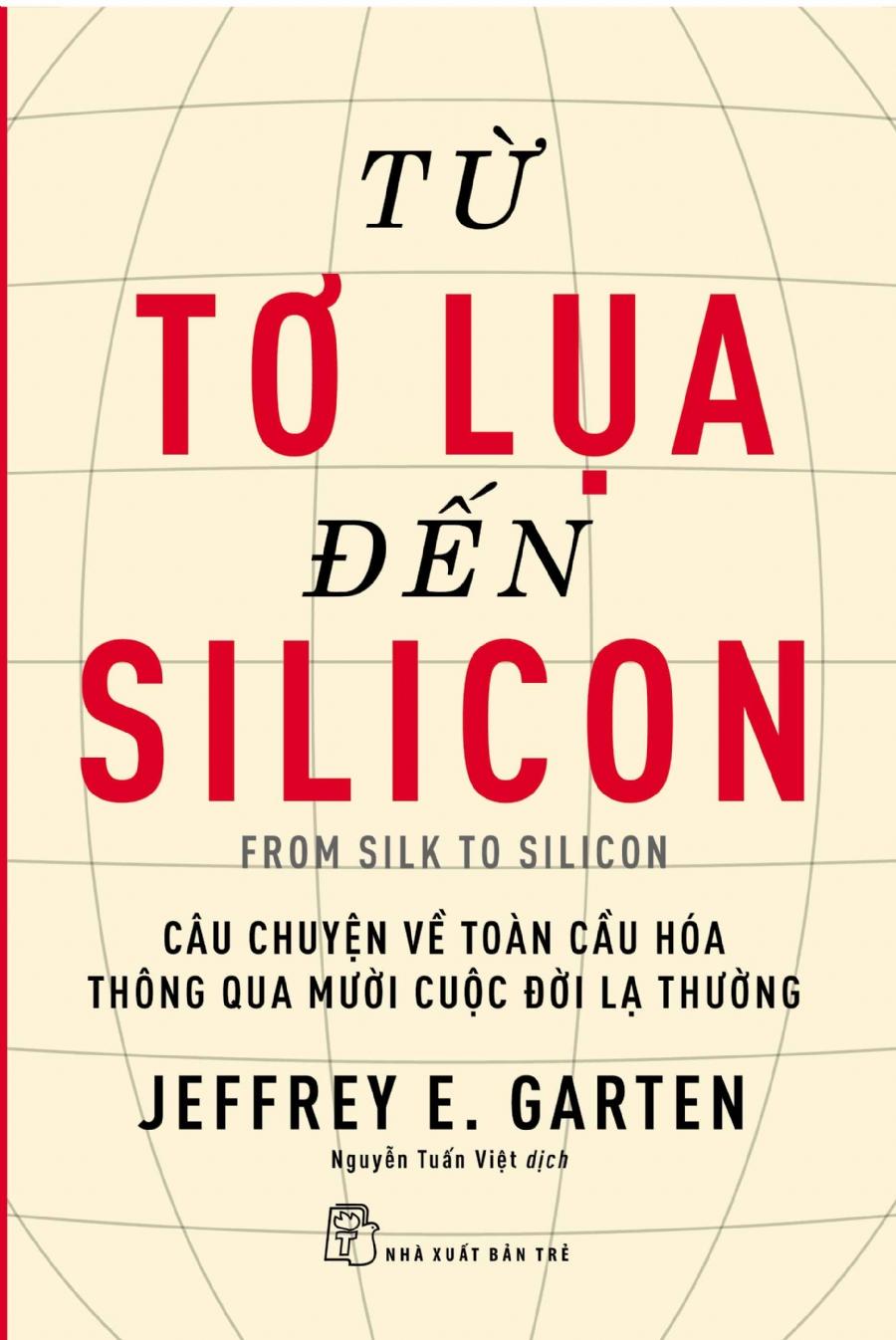 Từ Tơ Lụa Đến Silicon