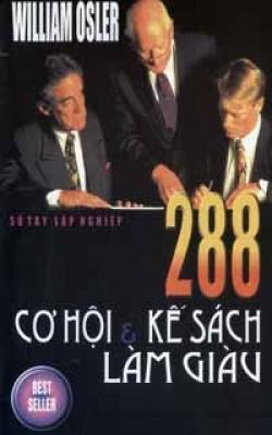 288 Cơ Hội Và Kế Sách Làm Giàu