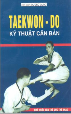 Taekwon Do Kỹ Thuật Căn Bản