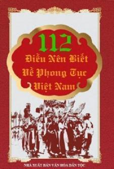 112 Điều Nên Biết Về Phong Tục Việt Nam