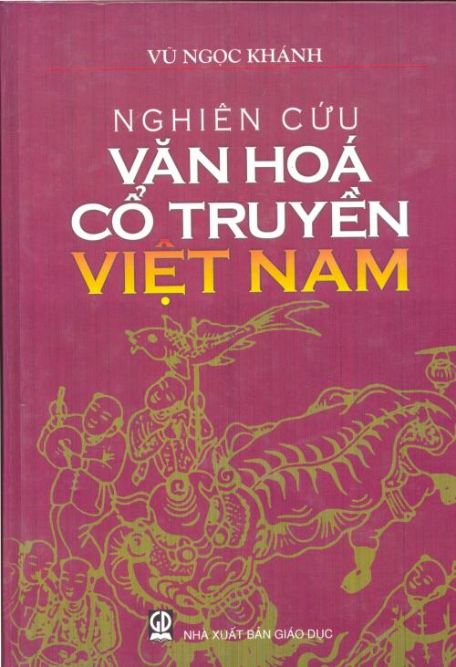 Nghiên Cứu Văn Hóa Cổ Truyền Việt Nam