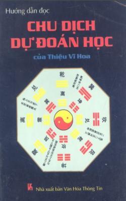 Hướng Dẫn Đọc Chu Dịch Dự Đoán Học
