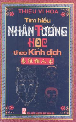 Tìm Hiểu Nhân Tướng Học Theo Kinh Dịch