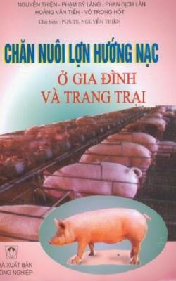 Chăn Nuôi Lợn Hướng Nạc Ở Gia Đình Và Trang Trại