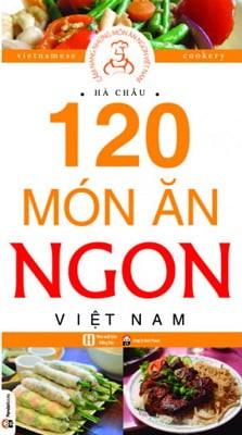 120 Món Ăn Ngon Việt Nam