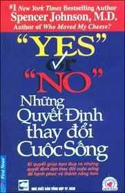 Yes or no những quyết định thay đổi cuộc sống