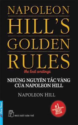 Những Quy Tắc Vàng Của Napoleon Hill